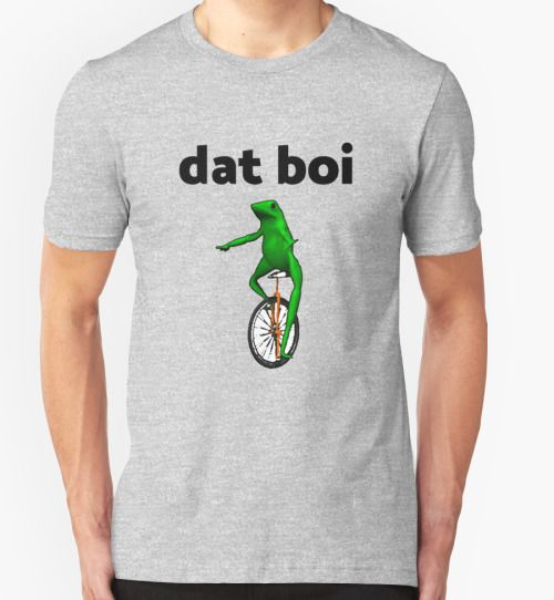 155f1588aa316140d5ac829500011157 dat boi frog unicycle t shirt meme geeky gifts pinterest meme