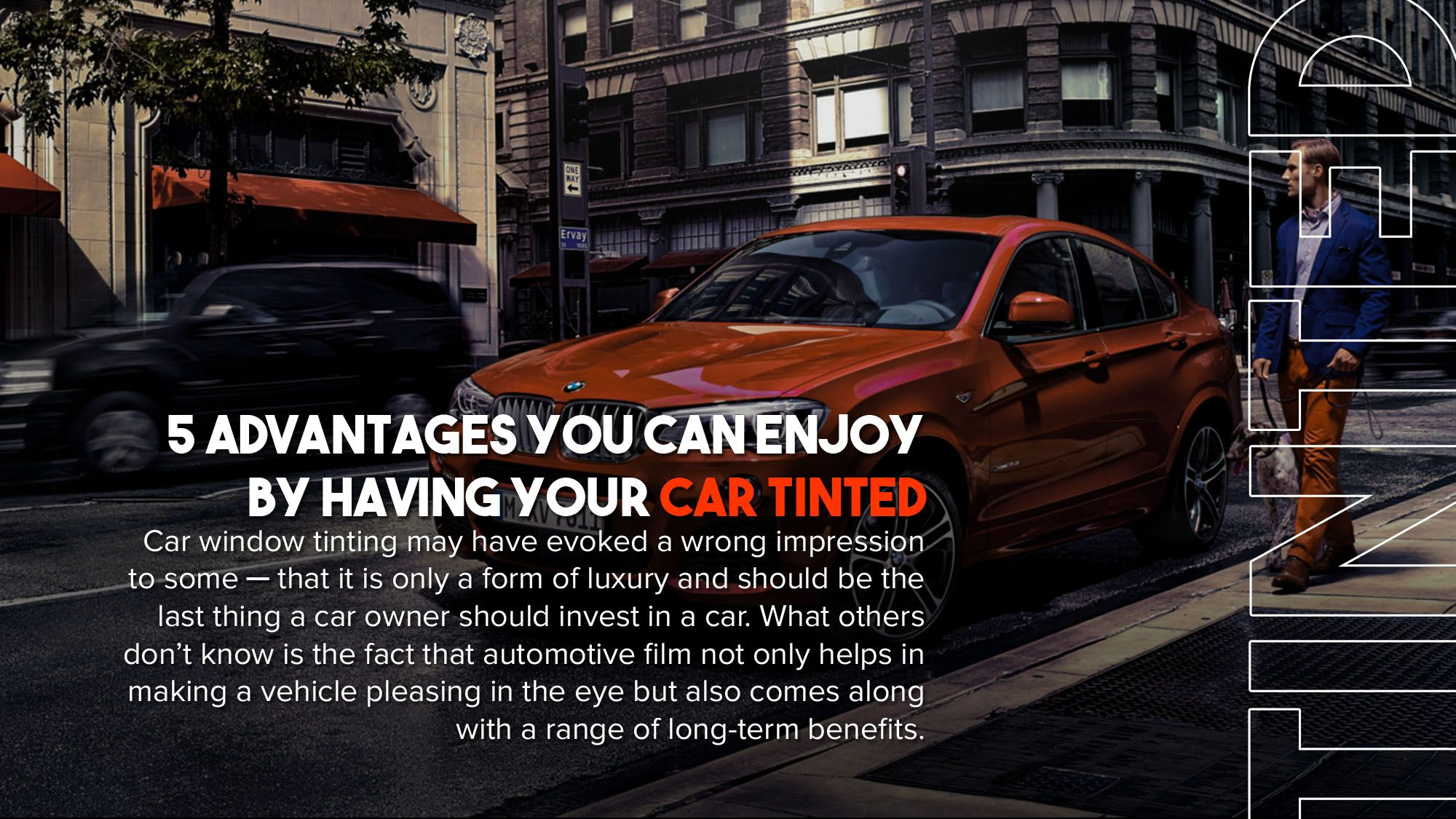 5 Advantages You Can Enjoy by Having Your Car Tinted Car