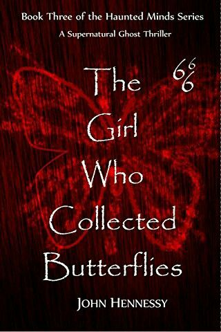 """""""The Girl Who Collected Butterflies""""  ***  John Hennessy  (2015)"""