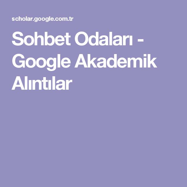 Sohbet Odalari Google Akademik Alintilar Alintilar