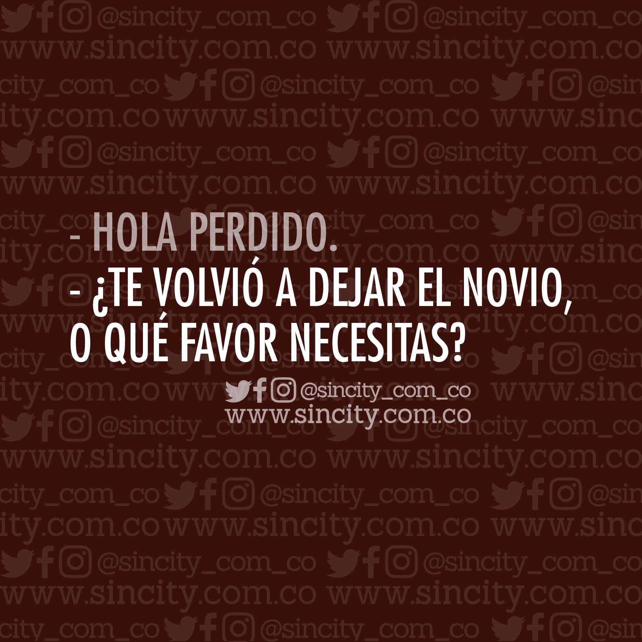 ¿Cuántas así? #chats #chatssincity #sincity #sincitycolombia #colombia #hola #holaperdido #perdido #verdad #novio #quenecesitas #favor #necesitar #ex #tedejaron #parejas #amigos #facebook #whatsapp #mujeres