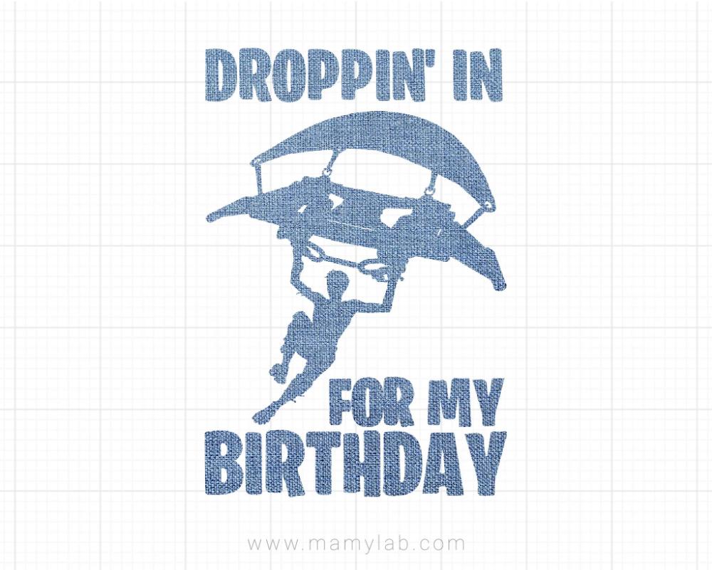 Dropping in for my fortnite birthday birthday svg