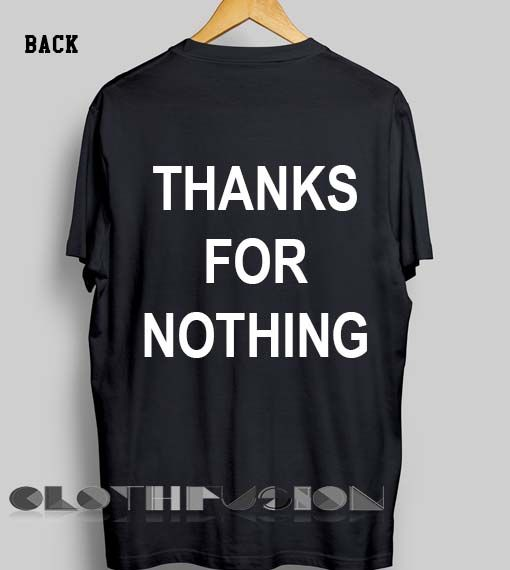 5117c11286bd2a Unisex Premium Thanks For Nothing T shirt Design Clothfusion //Price:  $13.50 // #womensfashion