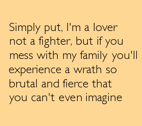 Yup Dont Mess With My Hubby Or Kids Quotes My Children