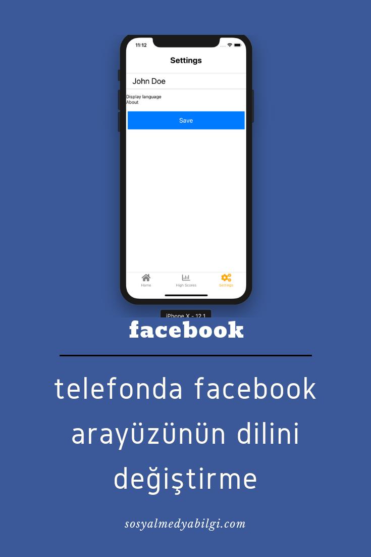 Telefonda Facebook Arayuzunun Dilini Degistirme Dil Facebook Uygulamalar