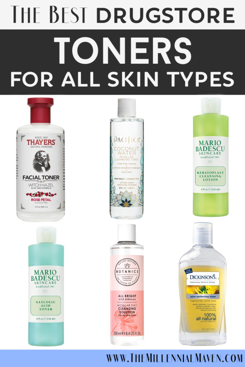 Updated 2019 The Best Drugstore Toners For All Skin Types Affordable Drugstore Skincare The Millennial Maven Best Drugstore Toner Drugstore Skincare Beauty Skin Care