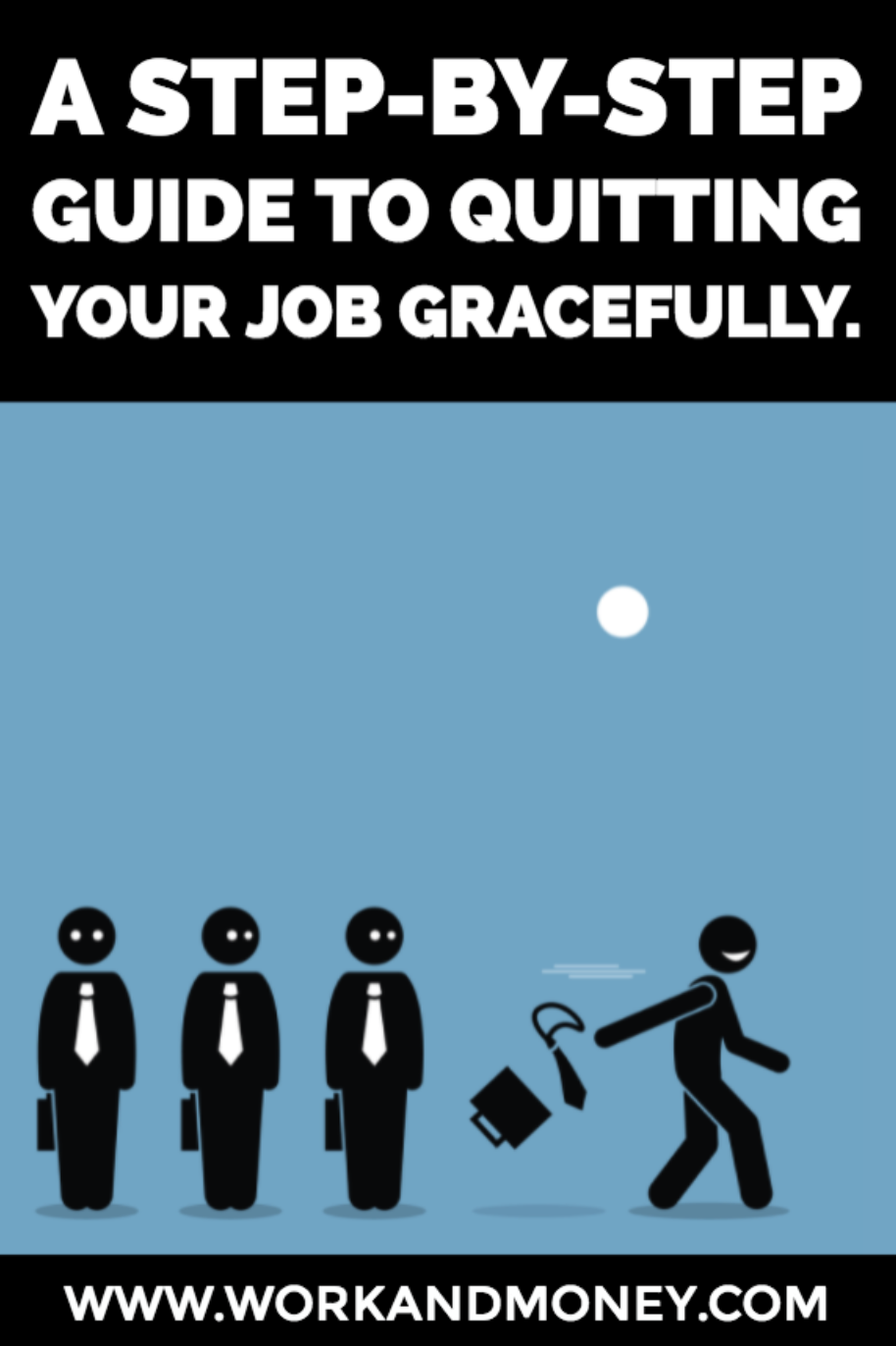 Step By Step Guide To Quitting Your Job Gracefully Important DoS