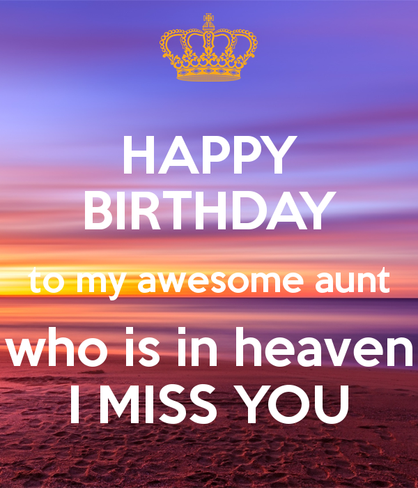 Happy Birthday In Heaven Aunt Quotes