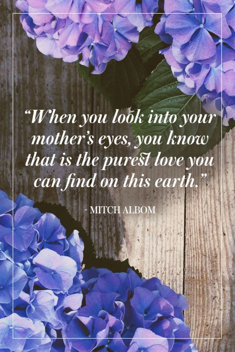26 Mother's Day Quotes That Almost Express How Much You