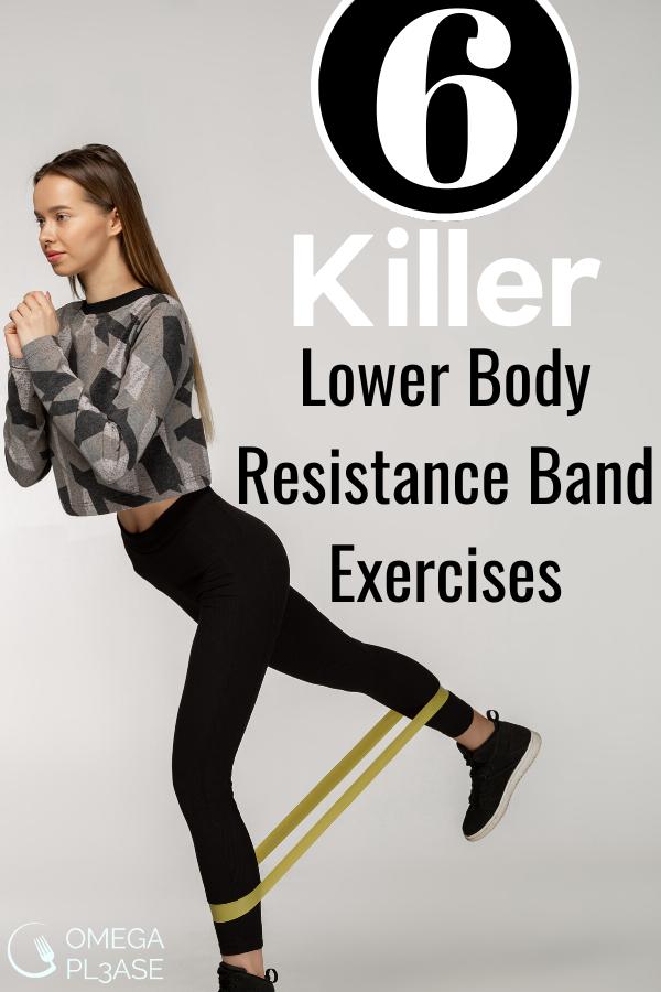 6 Killer Lower Body Resistance Band Exercises