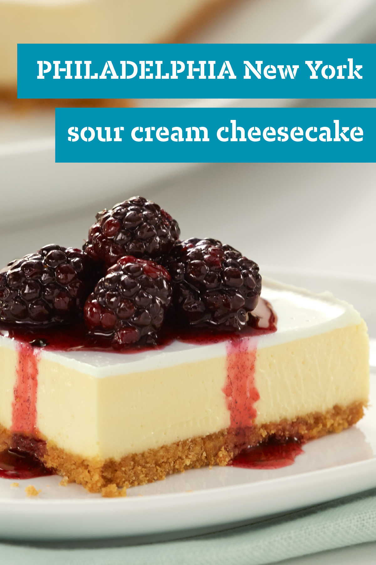 Philadelphia New York Style Sour Cream Topped Cheesecake Recipe Cake Recipe With Sour Cream Sour Cream Recipes Cheesecake Recipes