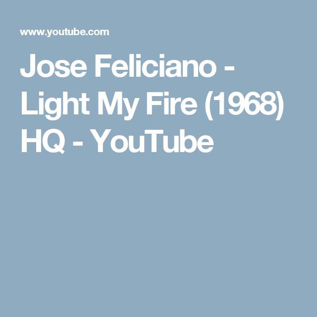 Jose Feliciano - Light My Fire (1968) HQ - YouTube