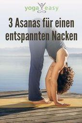 3 Asanas für einen entspannten Nacken