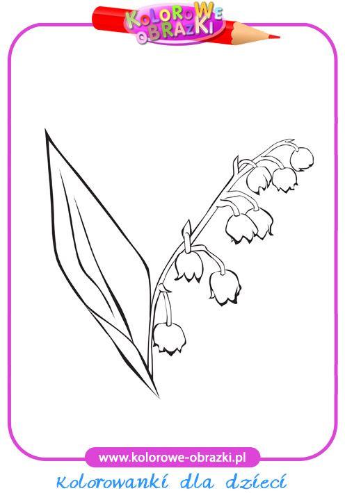 Wiosenne Kwiaty Kolorowanki Szukaj W Google Lily Of The Valley Birth Flower Tattoos Coloring Pages