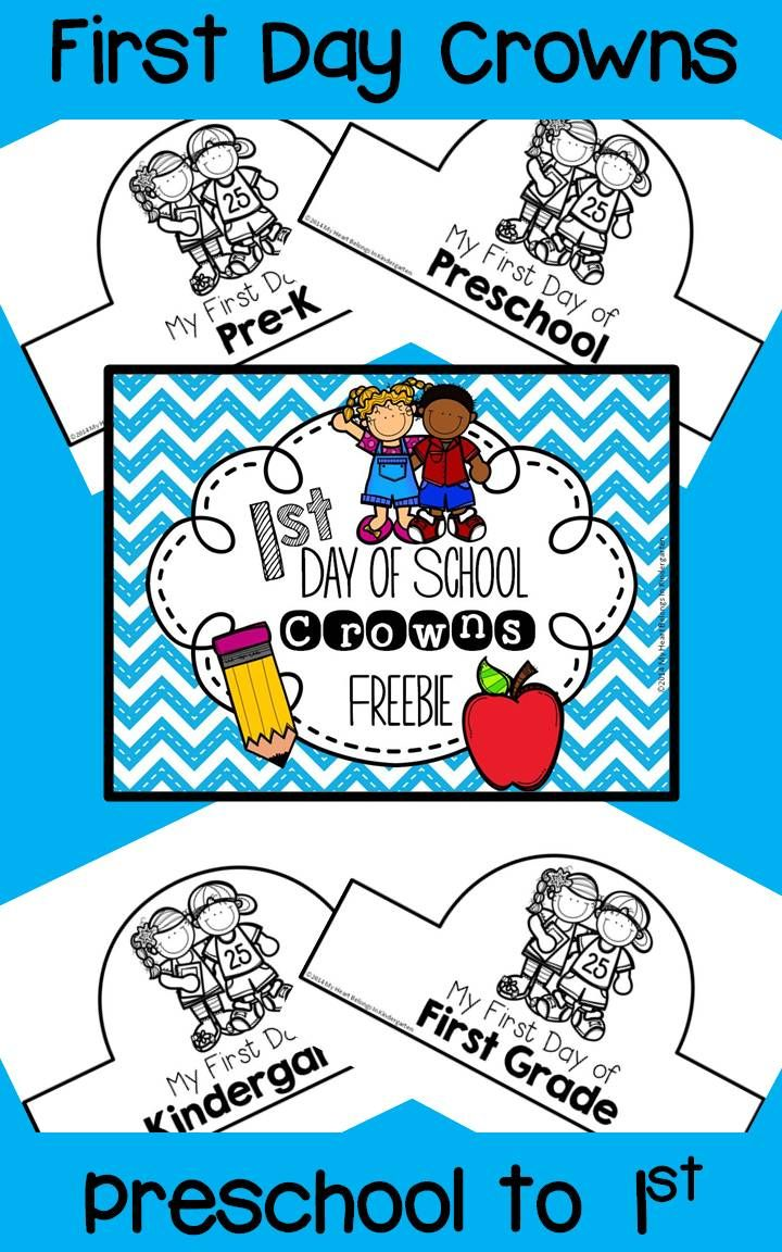First Day of School Crowns FREEBIE | Preschool first day ...