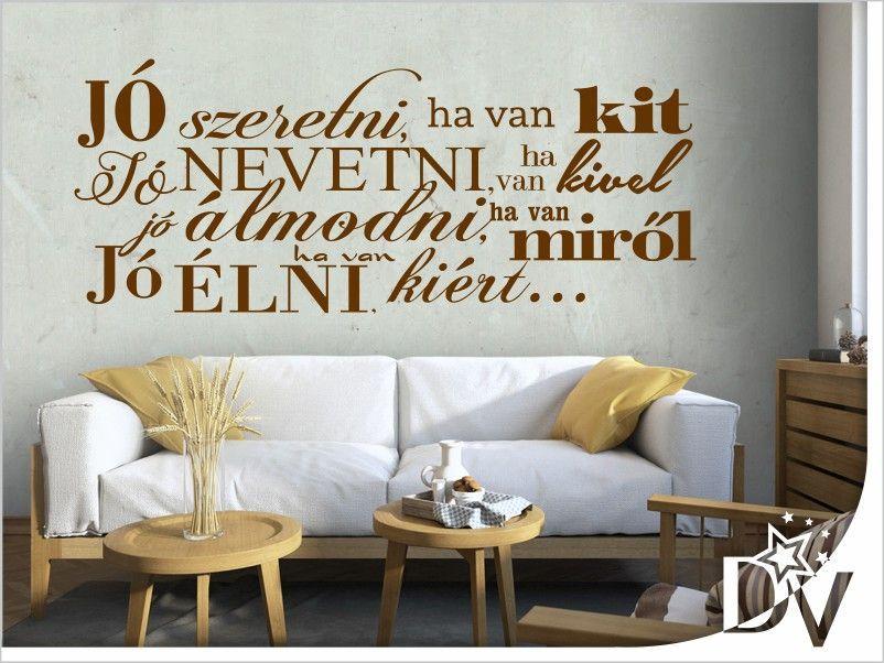 saját szerelmes idézetek Otthon dekorálás saját kezűleg #falmatrica #szöveg #felirat