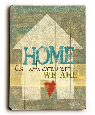 Look at this #zulilyfind! \'Home Is Wherever We Are\' Wall Art ...