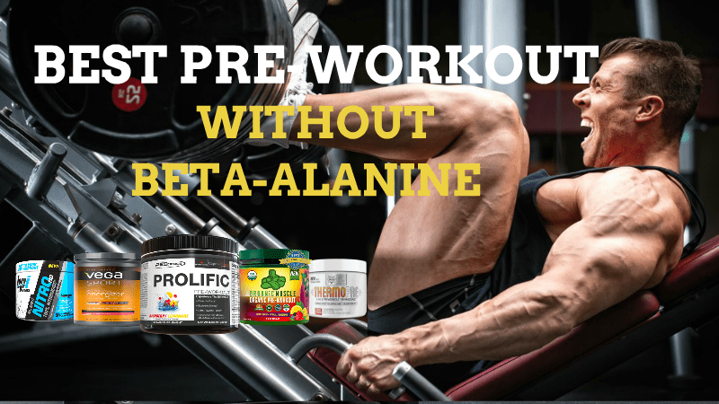 5 Best Pre Workout Without Beta Alanine To Reduce Itchiness 2020 In 2020 Good Pre Workout Beta Alanine Workout