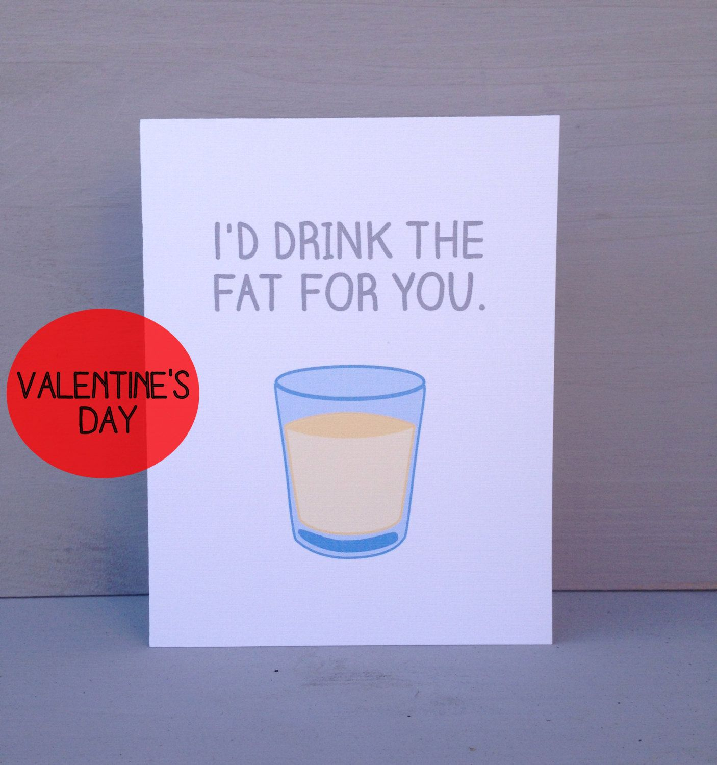 Funny Valentines Day card Drink the Fat Friends inspired card – Best Friend Valentines Day Cards