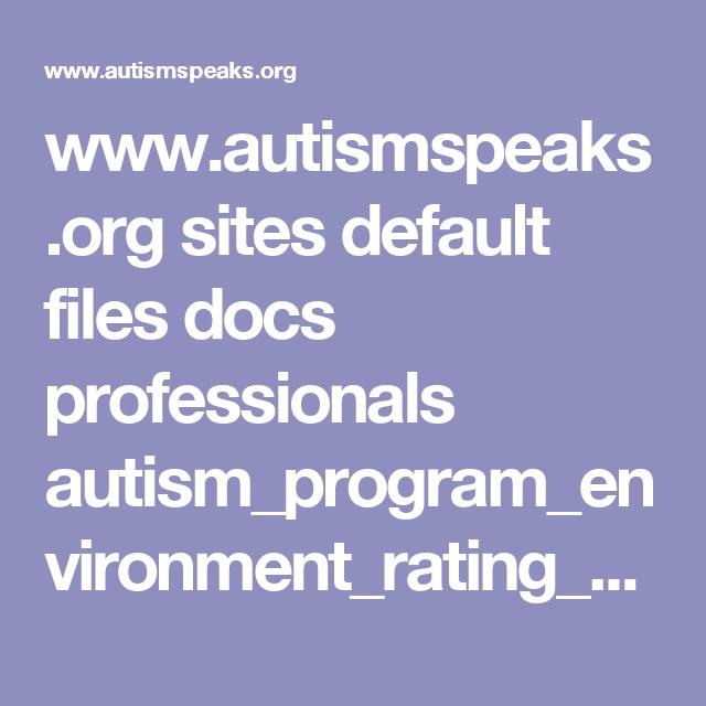 www.autismspeaks.org sites default files docs professionals autism_program_environment_rating_scale.pdf