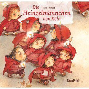 Die Heinzelmännchen von Köln: Amazon.it: August Kopisch, Eve Tharlet: Libri in altre lingue/ yay!! eve tharlet!!!