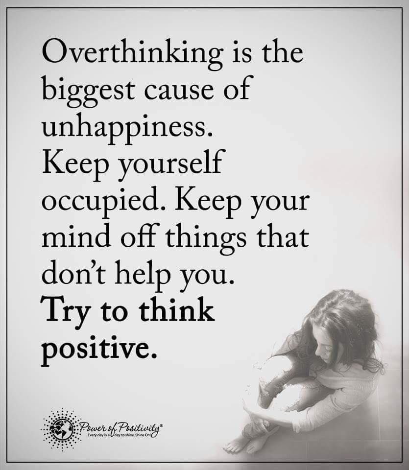 Try to think positive