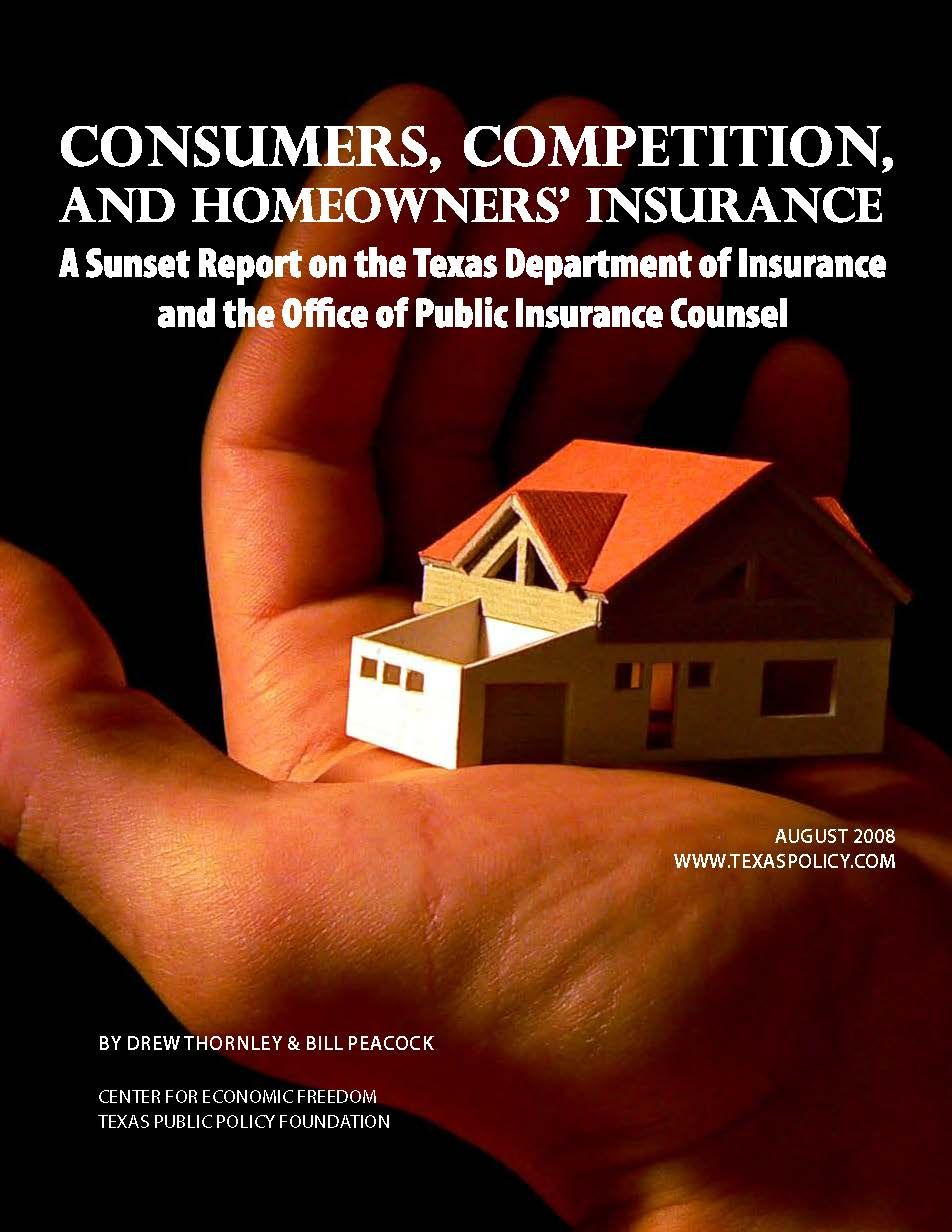 Consumers Competition And Homeowners Insurance A Sunset Report On The Texas Department Of Insurance And The With Images Homeowners Insurance Homeowner Texas Department