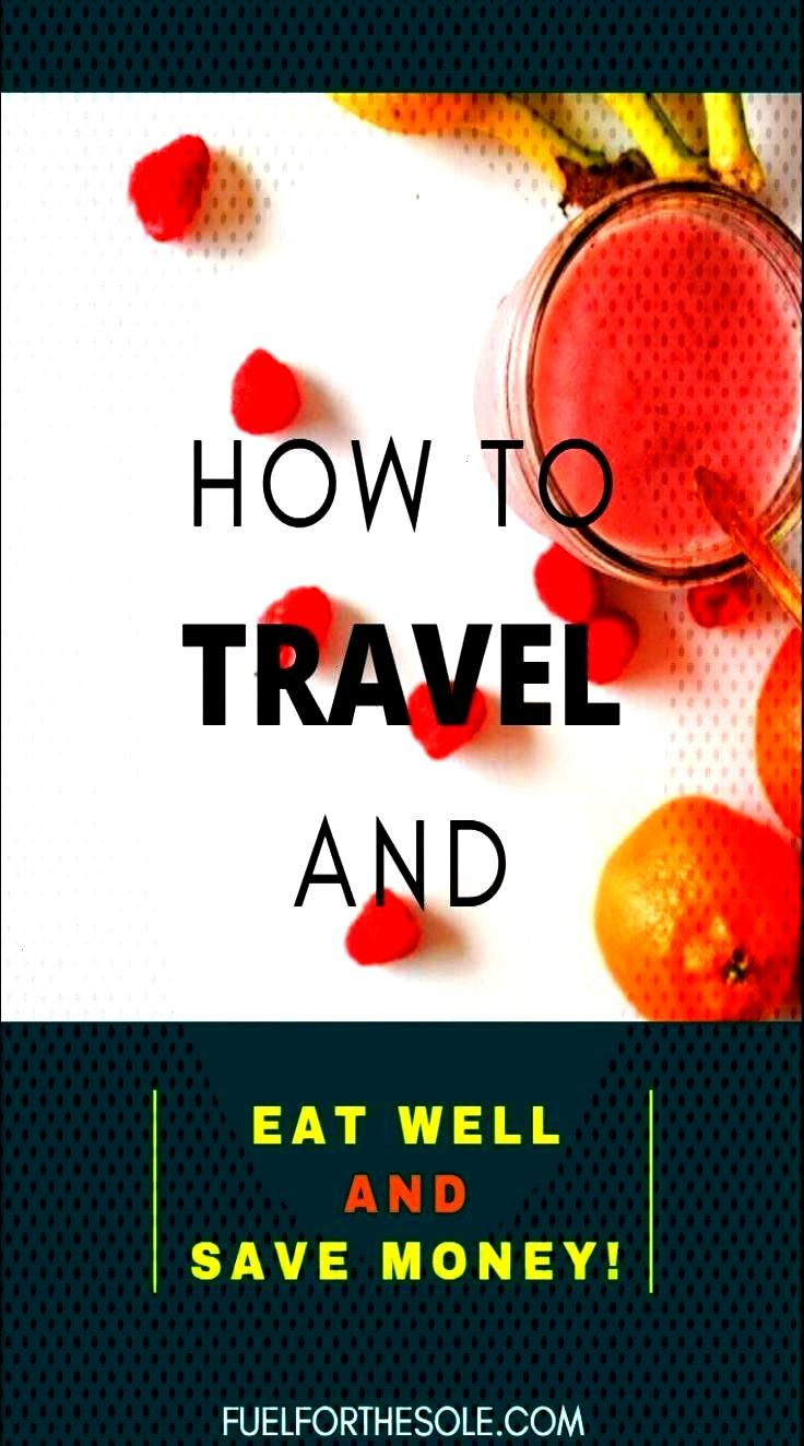 Ways to Travel on a Food Budget - Fuel For The Sole Travel amp Outdoor Lifestyle Dont waste your who