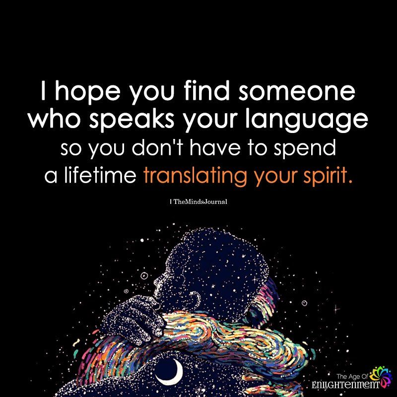 I Hope You Find Someone Who Speaks Your Language