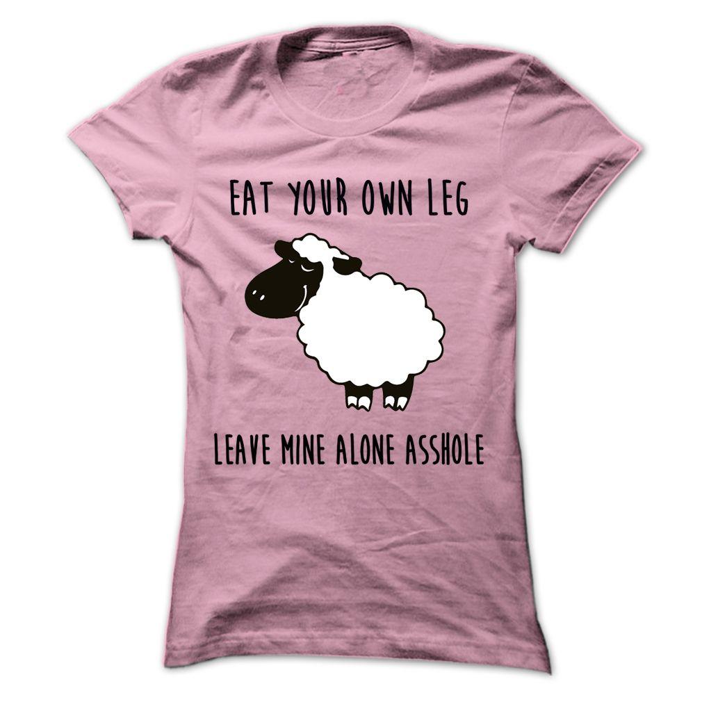 Design your own ethical t shirt -  New Tshirt Design Eat Your Own Leg Teeshirt Hoodies Funny Tee Shirts