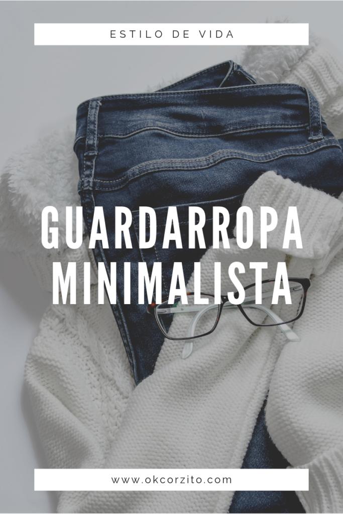 Pasos para Vestir con Menos - Okcorzito Minimalista
