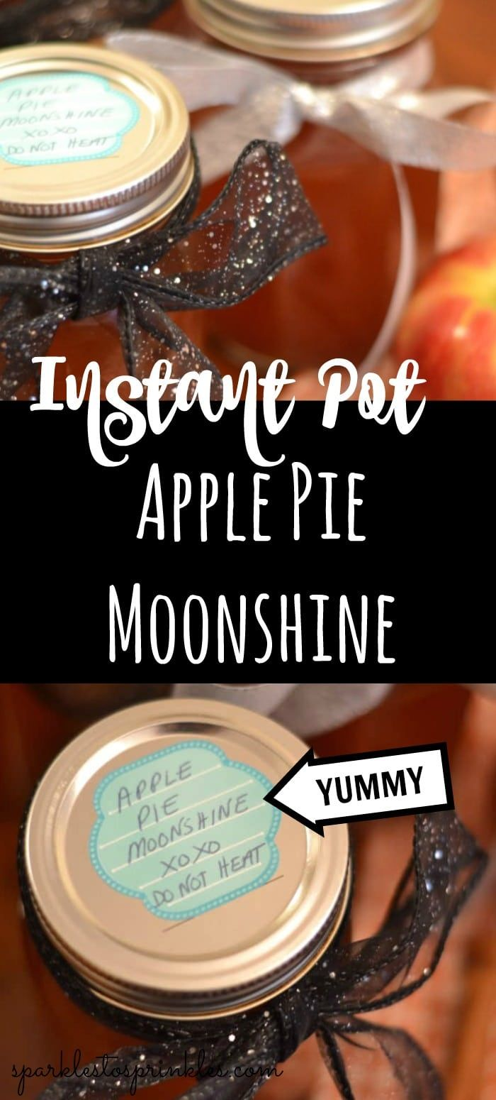 Instant Pot Apple Pie Moonshine - Sparkles to Sprinkles