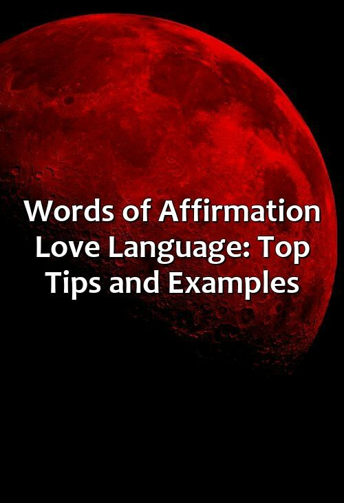 Words Of Affirmationthis Article Centers On The Words Of Affirmation Love Language From The Book The 5 Love Languages And Discusses Ways To Fill A