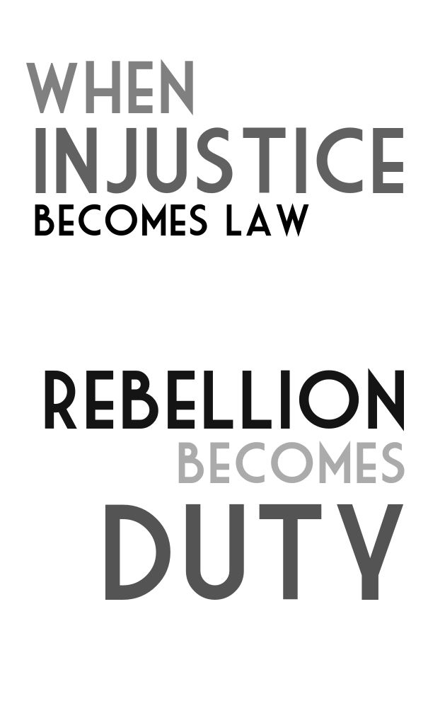 When Injustice Becomes Law Rebellion Becomes Duty Pixteller Injustice Rebellion Your Image