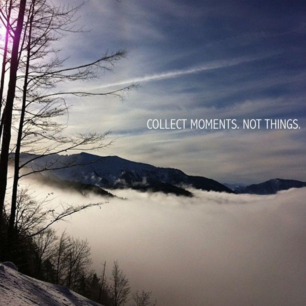 Collect moments. Not things. #schneeschuhwandern
