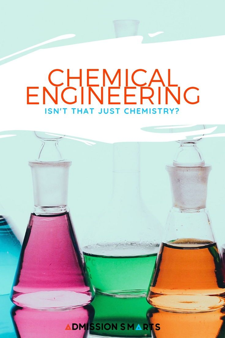Chemical engineering isnt that just chemistry