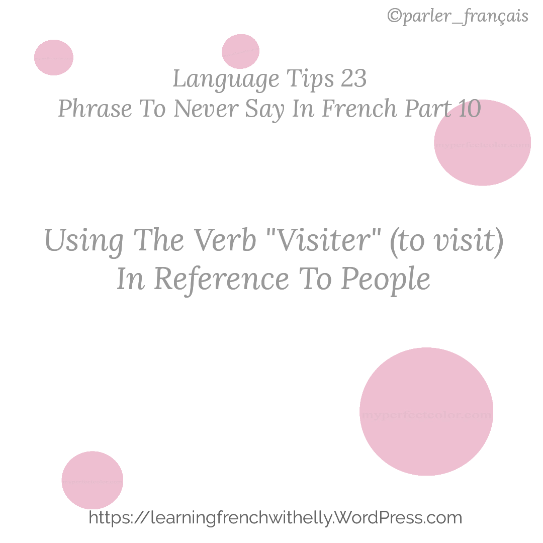 Language Tips 23 Phrase To Never Say In French Part 10 How To Speak French Learn French Learn French Online