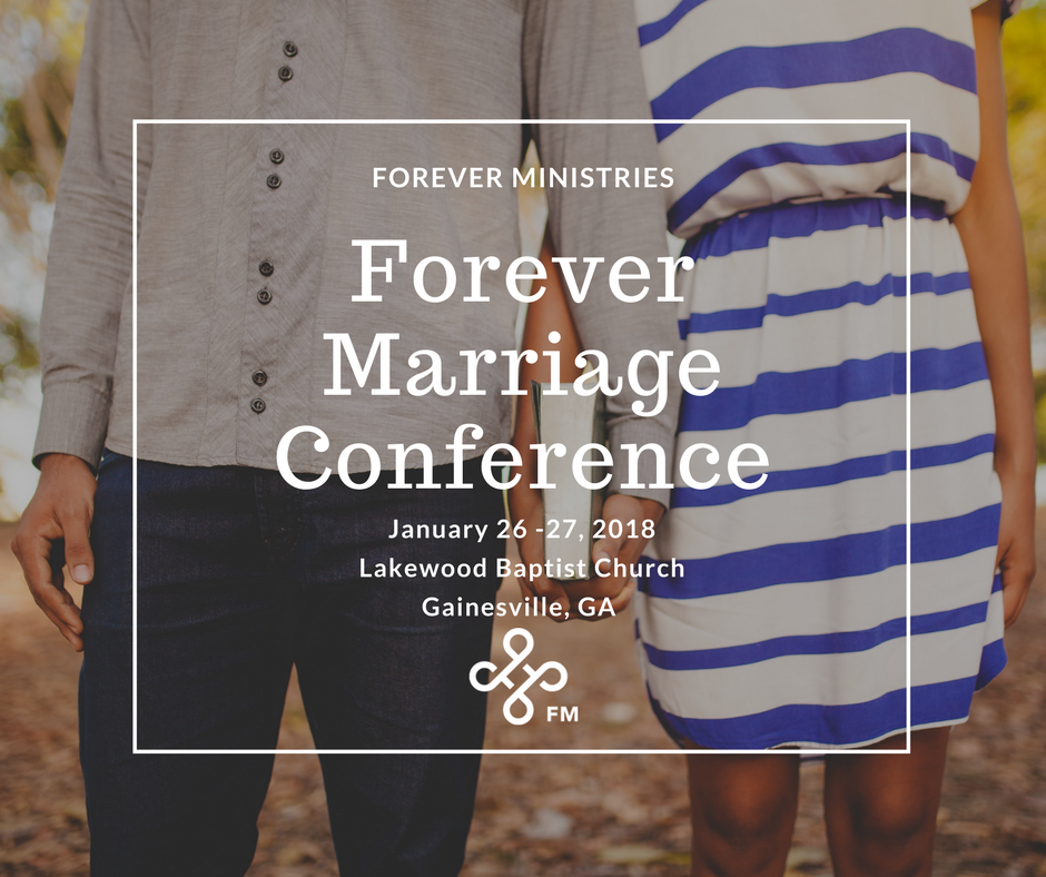 Forever Marriage Conference 2018 in Gainesville, GA. Marriage is