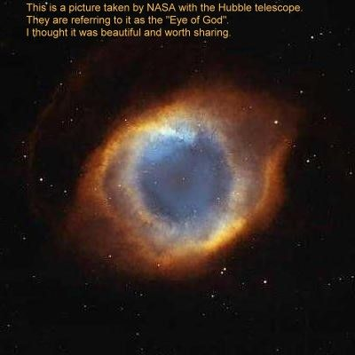 The Eye of God: The universe is watching you ;-)