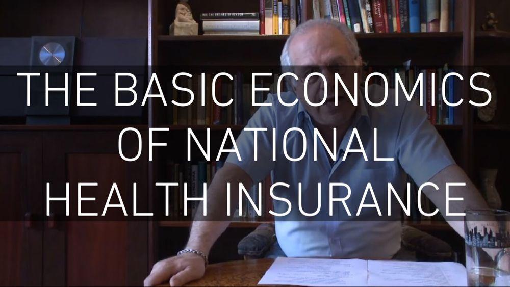 The Basic Economics of National Health Insurance YouTube