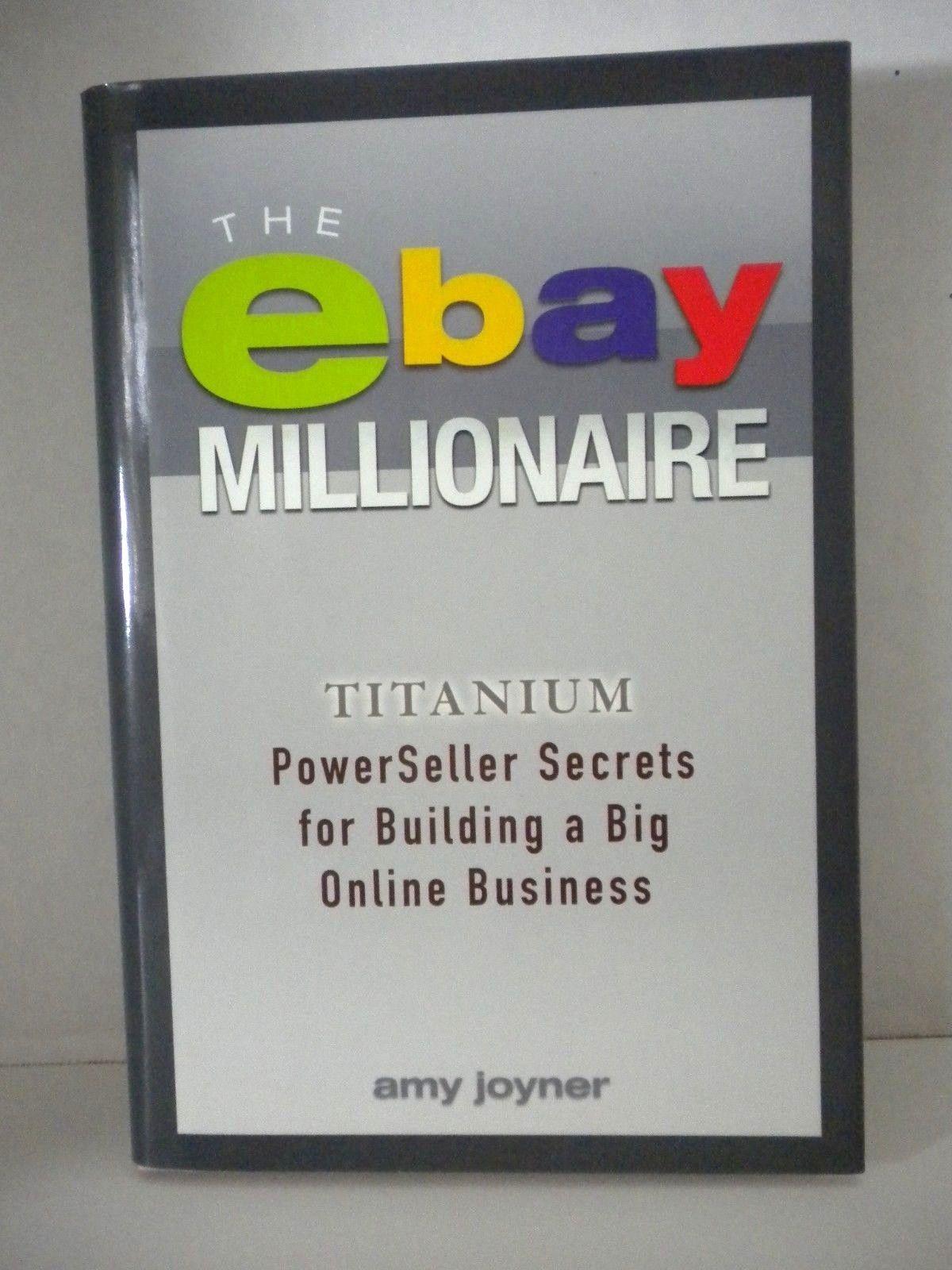 The Ebay Millionaire Powerseller Secrets For Building A Big Online Business Online Business Millionaire The Secret