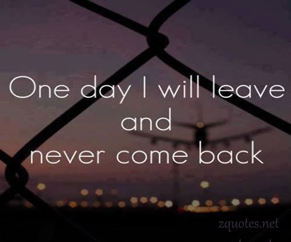 One Day You Will Miss Me · Sad QuotesLove ...