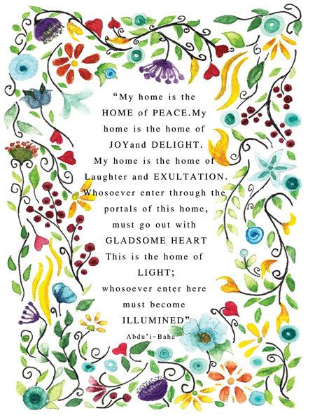 Bahai Quote My home is the home of peace. My home is the