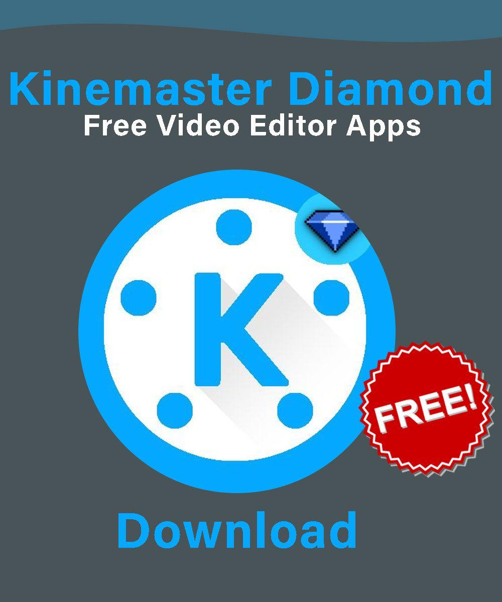 Kinemaster Diamond Apk Free Video Editing Software Video Editing Apps Youtube Editing
