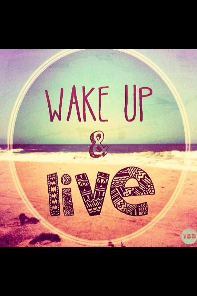Wake up & live! #affirmations #resolutions #intentions