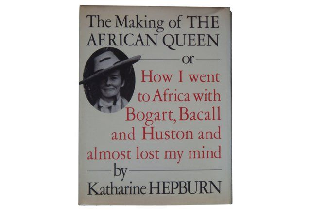 The Making of the African    Queen