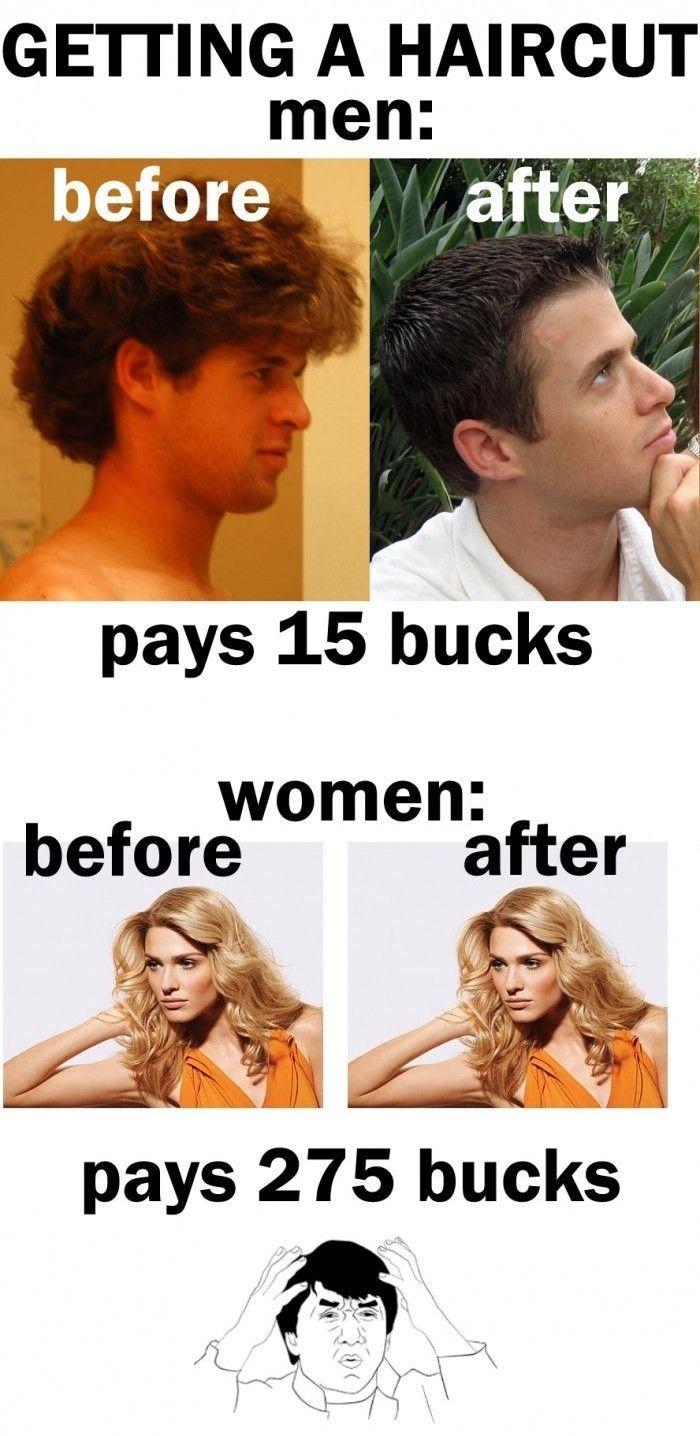 Getting A Haircut Men Vs Women Haircut Funny Women Jokes Funny Women Jokes