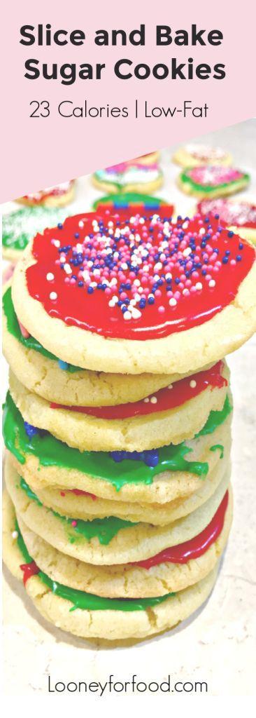Slice and Bake Sugar Cookies | Low Calorie Low-Fat  Low calorie desserts #sliceandbakecookieschristmas