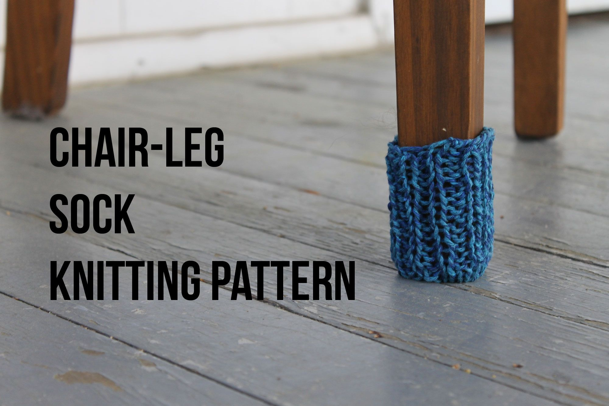 Sock Covers For Chair Legs
