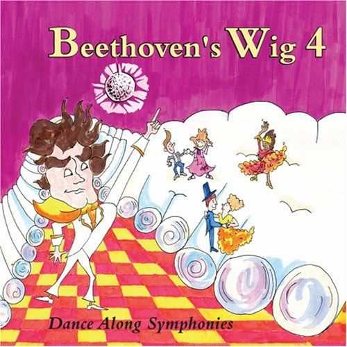 Beethoven's Wig 4: Dance Along Symphonies, 2009 Parents' Choice Award Silver Award - Audio #Music